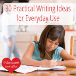 30 Practical Writing Ideas for Everyday Use
