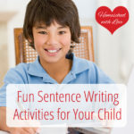 Fun Sentence Writing Activities for Your Child
