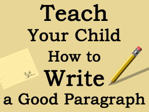 Write a Good Paragraph