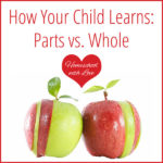 How Your Child Learns: Parts vs Whole