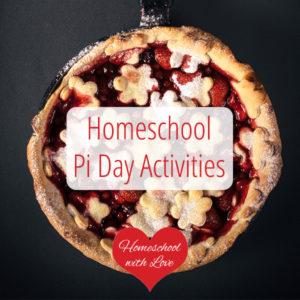 Homeschool Pi Day Activities