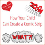How Your Child Can Create a Comic Strip