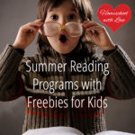 Summer Reading Programs with Freebies for Kids