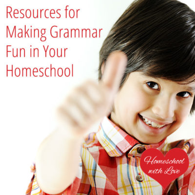 Resources for Making Grammar Fun in Your Homeschool