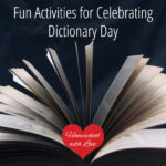 Fun Activities for Celebrating Dictionary Day