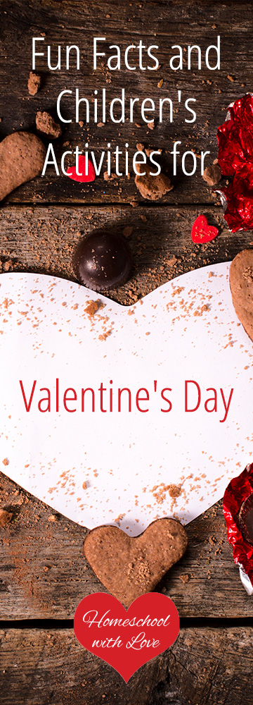 Fun Facts and Childrens Activities for Valentines Day