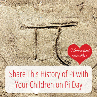Share This History of Pi with Your Children on Pi Day