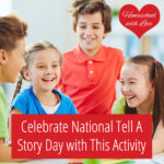 Celebrate National Tell A Story Day with This Activity
