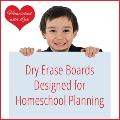 Dry Erase Boards Designed for Homeschool Planning