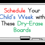 Schedule Your Child's Week with These Dry-Erase Boards