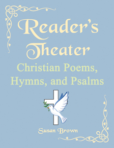 Reader's Theater Christian Poems Hymns and Psalms