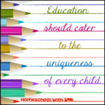 Why Homeschooling Works: Every Child is Special and Unique