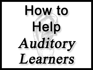 How to Help Auditory Learners