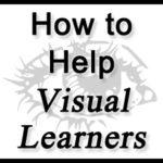 How to Help Visual Learners