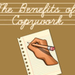 The Benefits of Copywork
