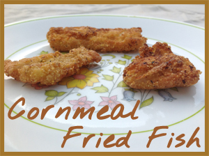Cornmeal Fried Fish