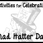 Activities for Celebrating Mad Hatter Day