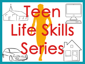 Teen Life Skills Series