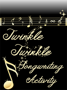 """Twinkle, Twinkle"" Songwriting Activity"