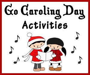 Go Caroling Day Activities