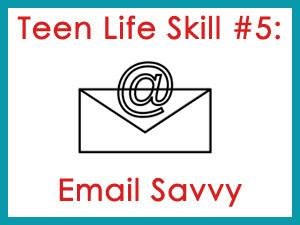 Teen Life Skill #5: Email Savvy