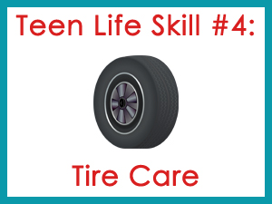 Teen Life Skill #4: Tire Care