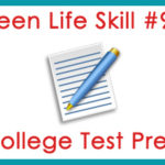 Teen Life Skill #9: College Test Prep
