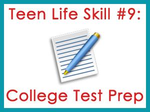 Teen Life Skill #9: College Test Prep