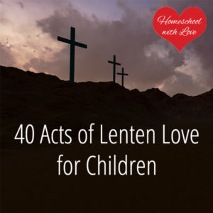 Three crosses - 40 Acts of Lenten Love for Children
