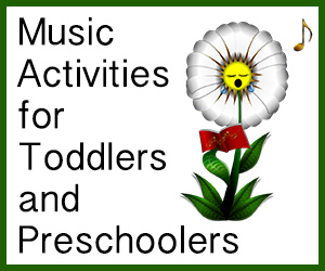 Music Activities for Toddlers and Preschoolers