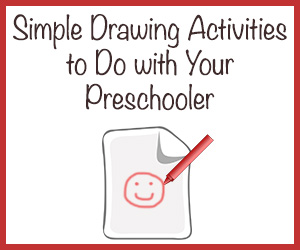 Simple Drawing Activities to Do with Your Preschooler