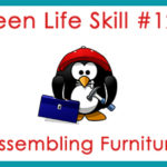 Teen Life Skill #12: Assembling Furniture