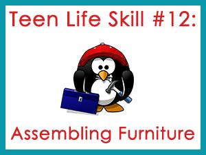 Teen Life Skill #12: Assembling Furniture