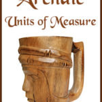 Have You Heard of These Archaic Units of Measure?