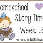 Homeschool Story Time: Week 2