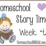 Homeschool Story Time: Week 42