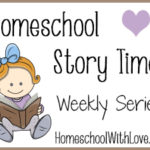 Homeschool Story Time: Weekly Series