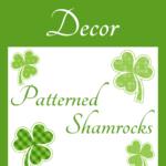 Bulletin Board Decor: Patterned Shamrocks