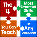 The 4 Most Important Skills You Can Teach in Any Language