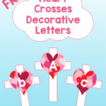 Heart Crosses Decorative Letters FREE Printable