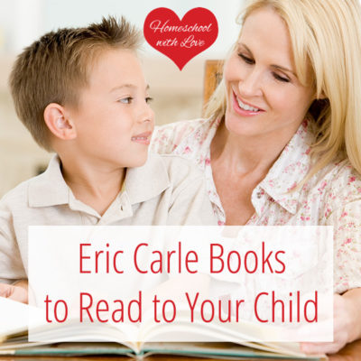 Eric Carle Books to Read to Your Child
