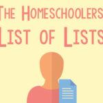 The Homeschoolers' List of Lists