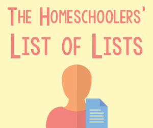 Homeschoolers' List of Lists
