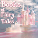 Books of Fairy Tales