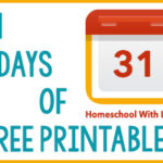 31 Days of FREE Printables!