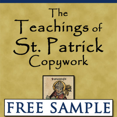 The Teachings of St. Patrick Copywork Free Sample