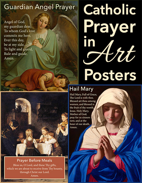 Catholic Prayer in Art Posters