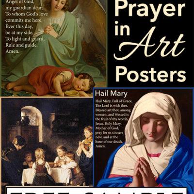 Catholic Prayer in Art Posters Free Sample
