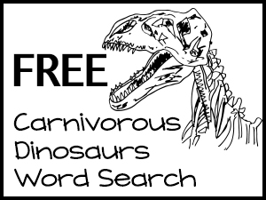 FREE Carnivorous Dinosaurs Word Search