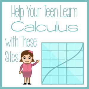 Help Your Teen Learn Calculus with These Sites